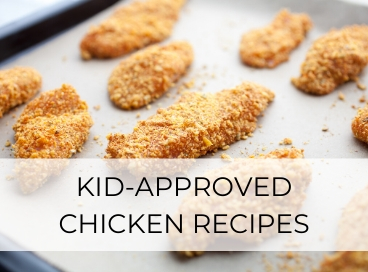 CHICKEN RECIPES FOR KIDS