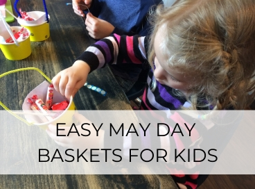EASY MAY DAY BASKET IDEA FOR KIDS