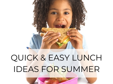 EASY LUNCH IDEAS FOR SUMMER