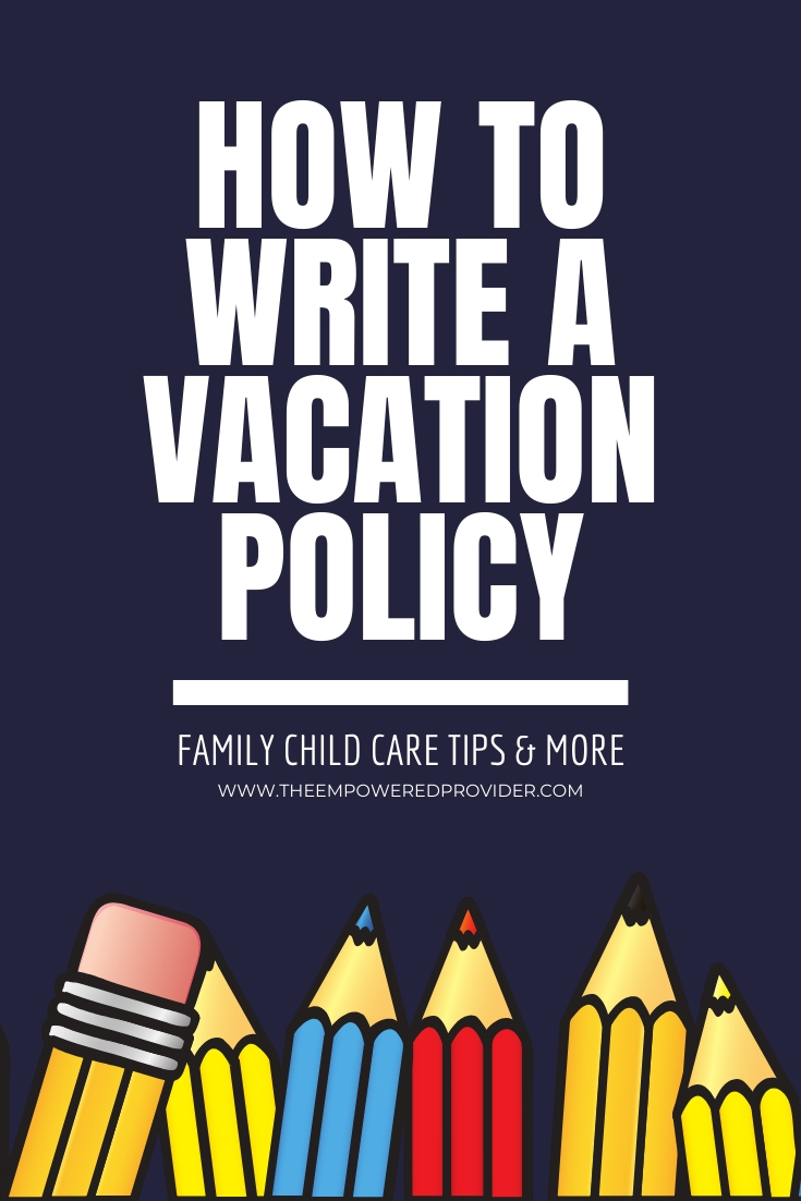 pencils daycare vacation policy