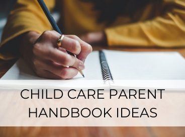 CHILD CARE PARENT HANDBOOK